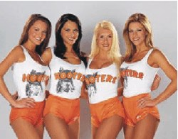 Hooters girls - their bums never look big in this.